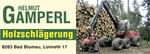 Holzschlägerung Gamperl Helmut GmbH